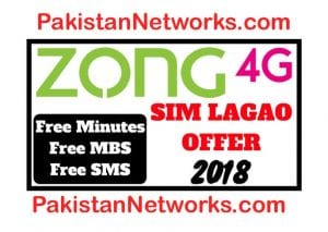 Zong Sim Lagao Offer 2018 Free Internet and Minutes